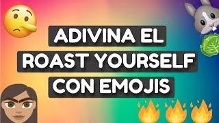 ADIVINA EL ROAST YOURSELF CON EMOJIS | KLETUS WEB