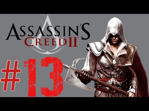 Assassin's Creed II: [Part 13] Sequence 5 [2 of 3]: Loose Ends (1478 - 1480)