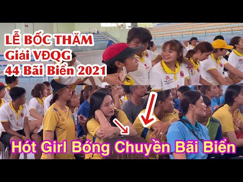 Lễ BỐC THĂM Giải VĐQG 44 Bãi Biển 2021    Đồi Dương Phan Thiết