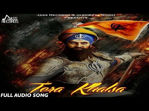 Tera Khalsa| ( Full HD)| Balli Kalsi | New Punjabi Songs 2017 | Latest Punjabi Songs 2017