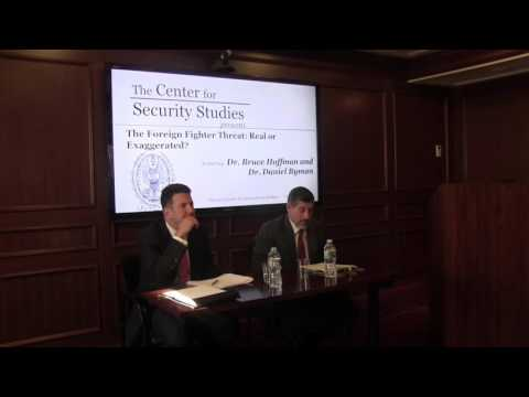 """""""The Radicalized Foreign Fighter Threat: Real or Imagined?"""
