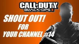 BO2: Shout out for your channel #14 (Headquarters on Hijacked-PC)