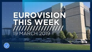 Eurovision This Week: 19 March 2019