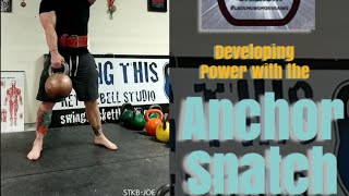 Advanced Kettlebell Exercises : the Anchor Snatch