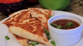 Crunchy Quesadilla Recipe : Cooking Tips