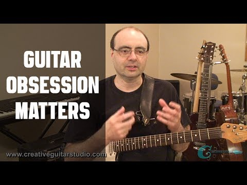 Your Guitar Obsession Matters