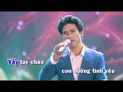 Karaoke   Vẫy Tay Chào - Chế Kha