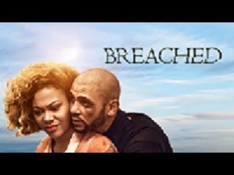 (NADIA BUARI)  BREACHED - New 2018 Latest Nigerian Movies