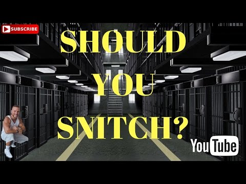 Federal Prison Time- SHOULD YOU SNITCH?  3/17/17