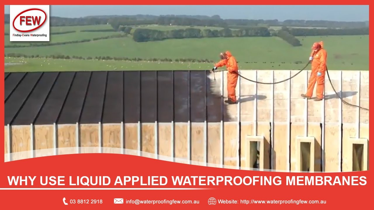 Why Use Liquid Applied Waterproofing Membranes