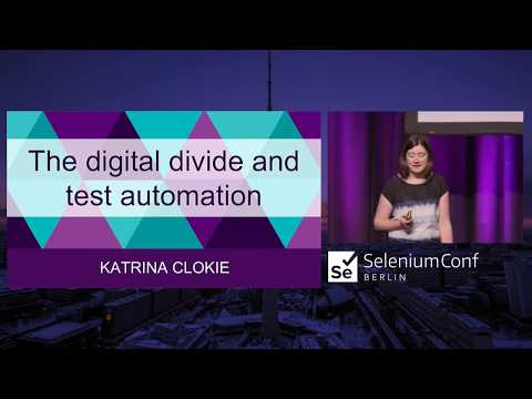 The Digital Divide and Test Automation | Katrina Clokie