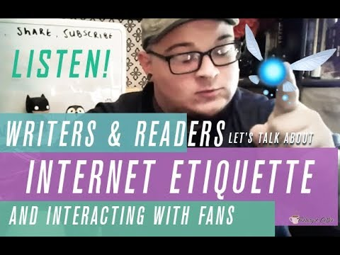 Writers, Readers, and Internet Etiquette