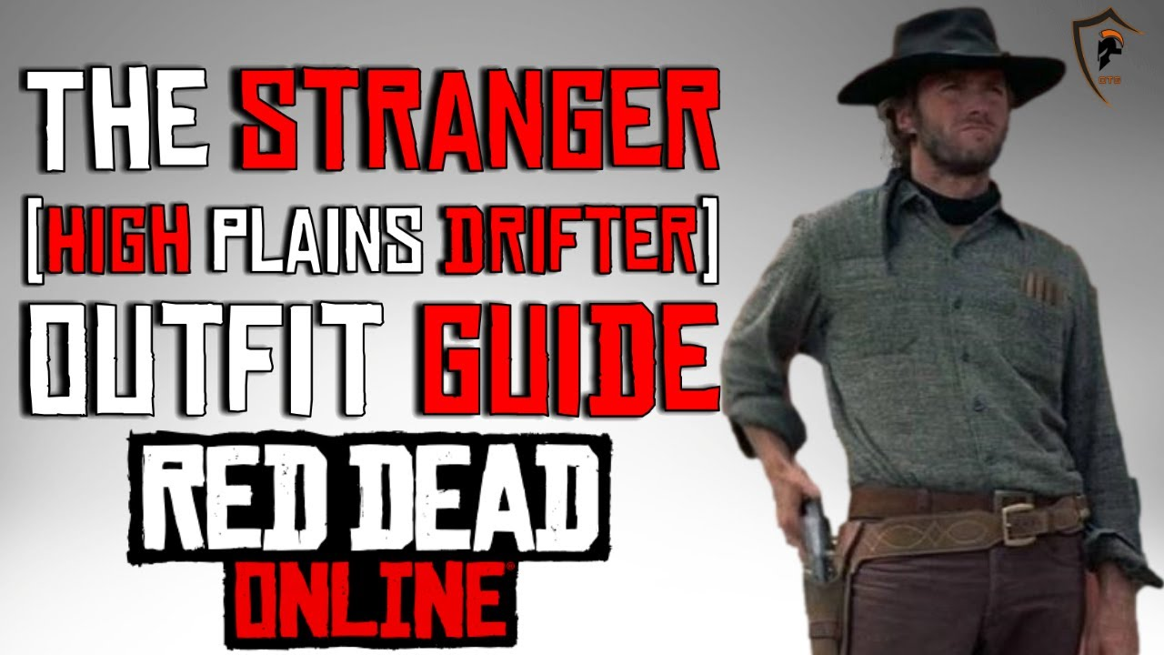 The Stranger (Clint Eastwood - High Plains Drifter) Outfit Guide - Red Dead Online