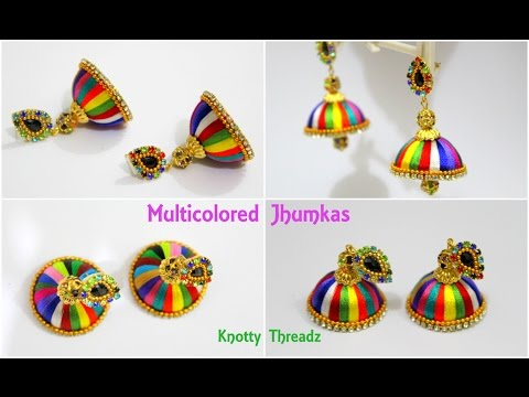 Jhumka | Silk Thread Jewelry | How to make Multicolored Jhumkas | Party Wear | Tutorial !!