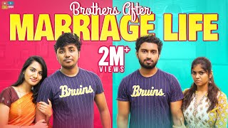 Brothers Life After Marriage | Narikootam | Tamada Media