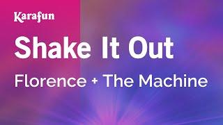 Karaoke Shake It Out - Florence + The Machine *