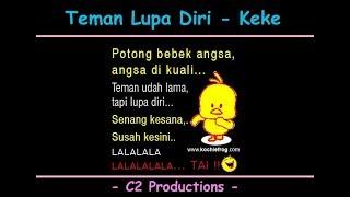 Download Teman Lupa Diri - Keke (new video)