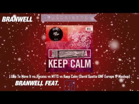 I Like To Move It vs  Recess vs MTTS vs Keep Calm (David Guetta UMF Europe 17 Mashup)