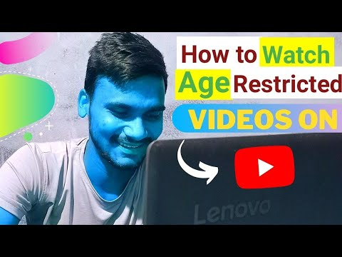 How To Watch Age Restricted Videos On YouTube | SK TECH