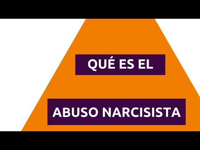 ¿Qué es el abuso narcisista?