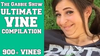 The Gabbie Show ULTIMATE Vine Compilation