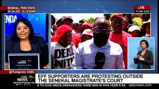 EFF supporters are protesting outside the Senekal Magistrate's Court