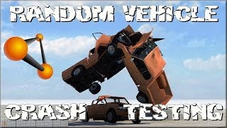 BeamNG Drive Random Vehicle #2 Crash Testing #79