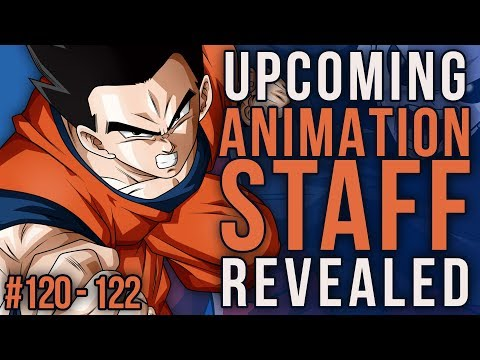 Animation Staff Revealed! Episodes 120 - 122 ~ Dragon Ball Super