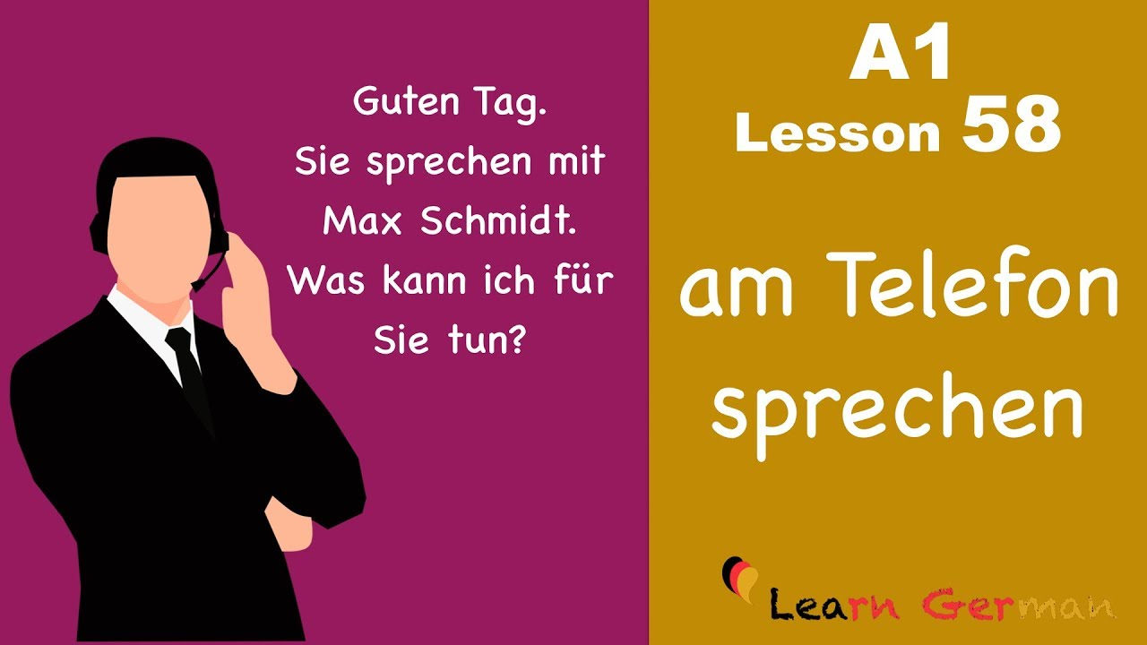 A1 - Lesson 58 | am Telefon sprechen | To make telephone conversation | Learn German