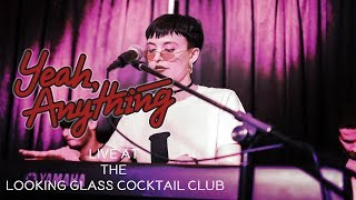 Yeah, Anything by Lana MacIver LIVE @ Looking Glass Cocktail Club