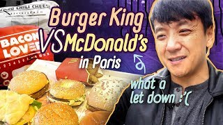 McDonalds vs Burger King in Paris France, WORST FAST FOOD Meal!