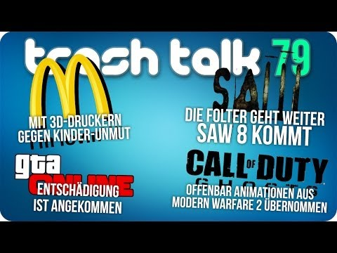 Trash Talk 79 - 3D Drucker bei McDonalds, Saw 8 angekündigt, CoD Ghost kopieren, GTA Online