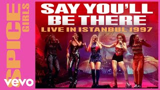 Spice Girls Say You 39 ll Be There Live In Istanbul 1997.mp3