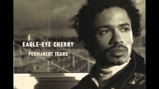 Eagle-Eye Cherry - Mama Said Knock You Out