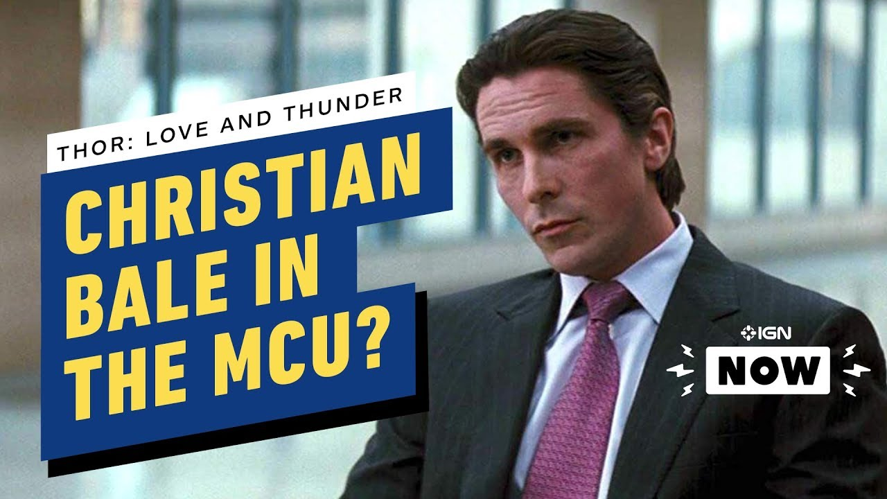 Quem poderia Christian Bale estar jogando em Thor: Love and Thunder? - IGN Now + vídeo