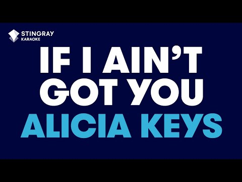 If I Ain't Got You in the style of Alicia Keys karaoke video with lyrics no lead vocal