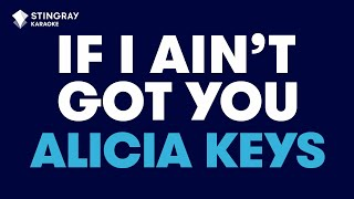 Repeat youtube video If I Ain't Got You in the style of Alicia Keys karaoke video with lyrics no lead vocal