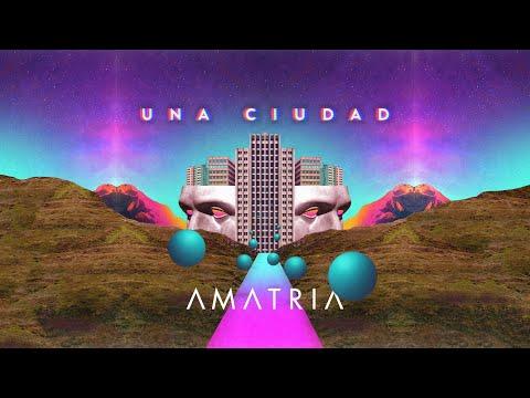 Amatria - Una Ciudad (Lyric Video)