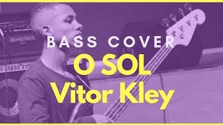 Baixar O sol Vitor Kley  - Bass Cover