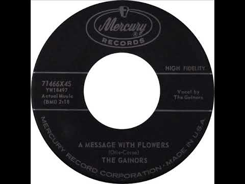 Gainors - A Message With Flowers (Mercury 71466) 1959