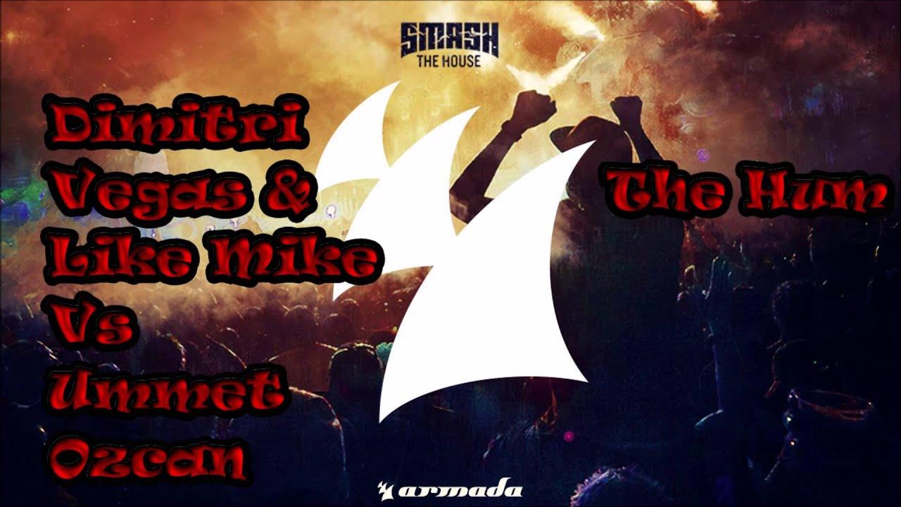 Dimitri Vegas & Like Mike vs Ummet Ozcan   The Hum (Short Edition)