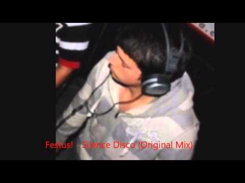 Festus! - Silence Disco (Original Mix)