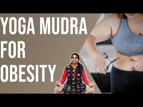 Yoga Mudra For Obesity - Yoga Mudras for Weight Loss | Dr. T. Neelaveni