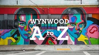 Wynwood A to Z