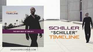 Schiller - Timeline (FULL ALBUM): The Very Best of 1998​-​2011