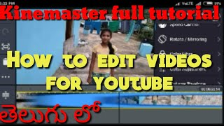 Kinemaster full tutorial. How to edit videos in kinemaster