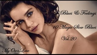 Gambar cover Blues & Feelings ~10 Magic Slow Blues. Vol. 20