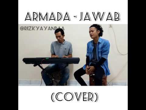Armada - Jawab Cover (Rizky ft.Eko)