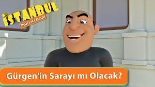 İstanbul Muhafızları - Gürgen'in Sarayı mı Olacak?