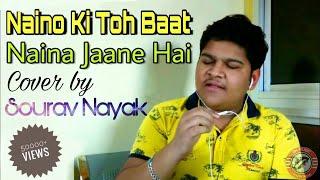 Naino Ki To Baat Naina Jane He || Hum Diwaane Song || Altaaf Sayyed || Cover || By Sourav Nayak
